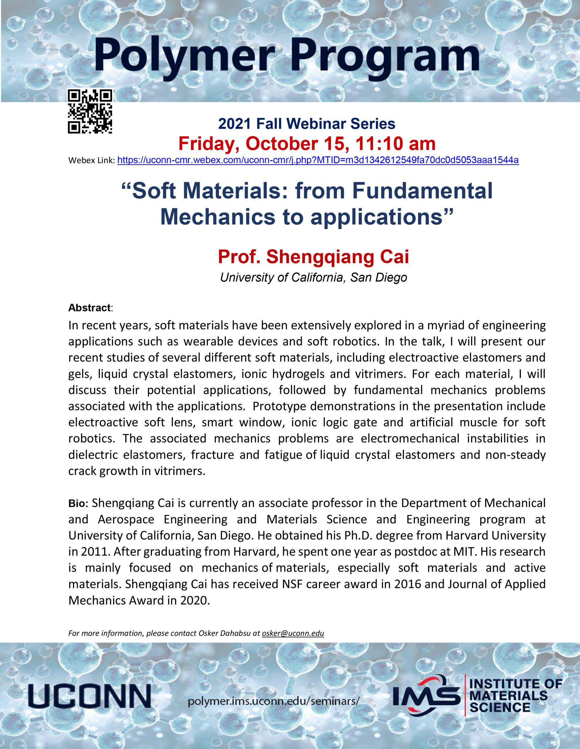 Polymer Program Webinar Series - Shengqiang Cai